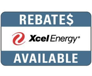 Xcel Energy Rebate going on NOW!